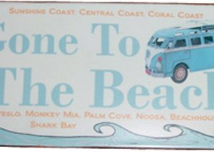 Aussie Coast Metal Sign-Gone to the Beach